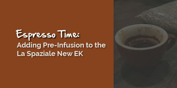 Adding Pre-Infusion to the La Spaziale New EK